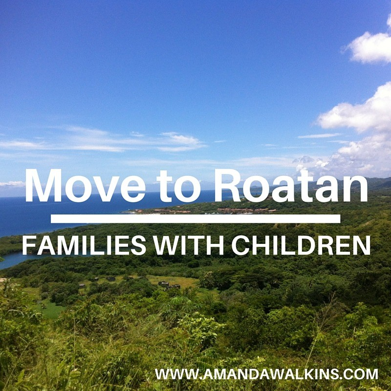 Families and kids move to Roatan