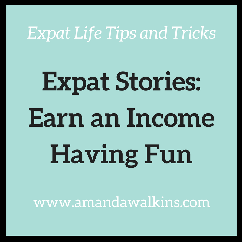 Earn an income having fun as an expat