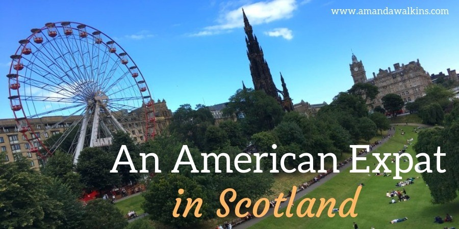 An American Expat in Scotland
