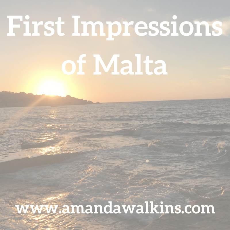 new expat in Malta first impressions