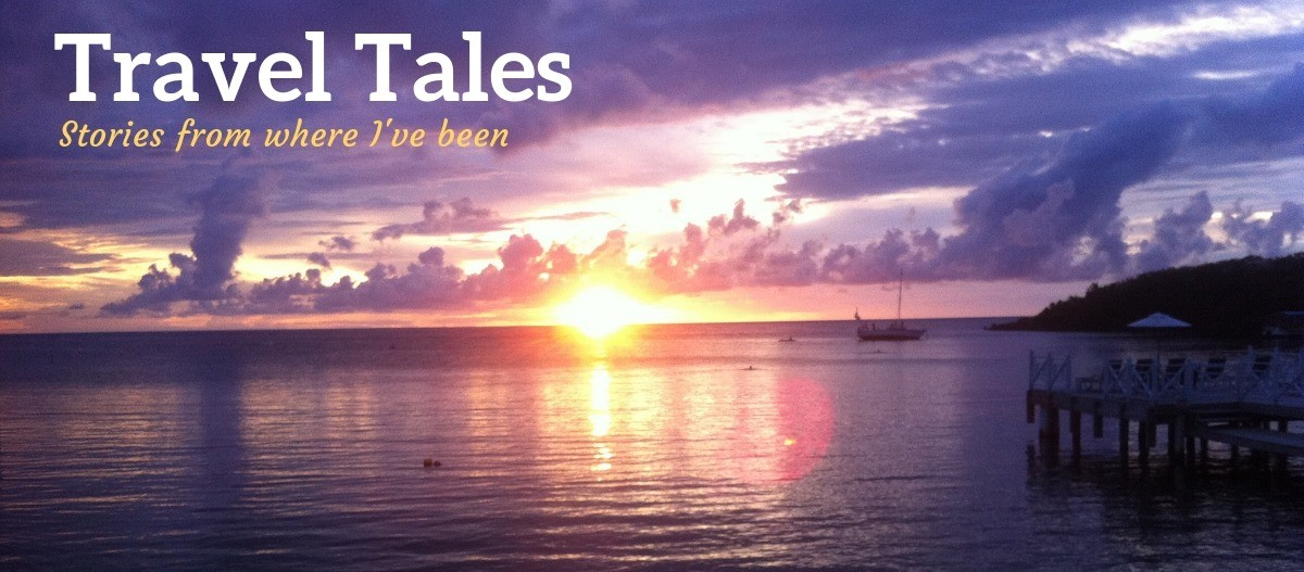 Travel Tales - Stories from where I've been