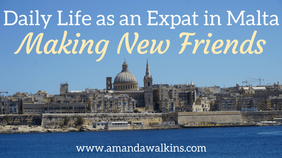 Making new friends as an expat in Malta