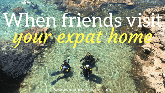 The importance of having old friends visit your new expat home